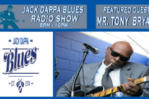 Mr Tony Bryant – JACK DAPPA BLUES RADIO