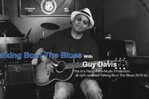 Guy Davis – Talking Bout The Blues With Ep 2