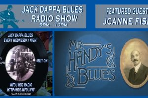 Jack Dappa Blues Interview W/ Joanne Fish