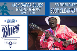 Jack Dappa Blues Radio interview w/ Eddy Clearwater